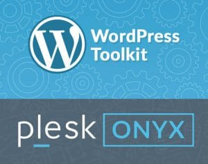 WordPress Toolkit 2.0 in Plesk Onyx